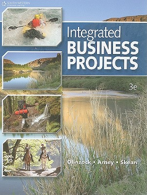 Integrated Business Projects By Olinzock, Anthony A./ Arney, Janna/ Skean, Wylma