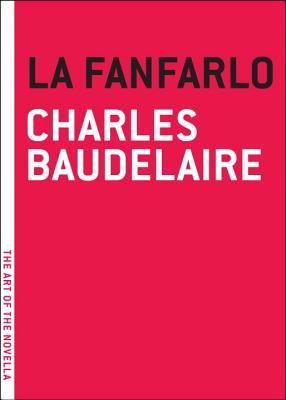 Fanfarlo By Baudelaire, Charles/ Kaplan, Edward K. (TRN)